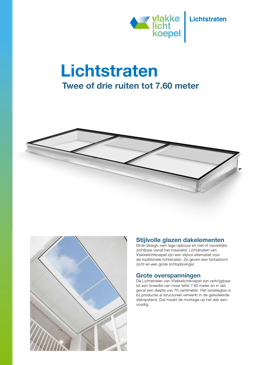 Vlakkelichtkoepel Lichtstraten